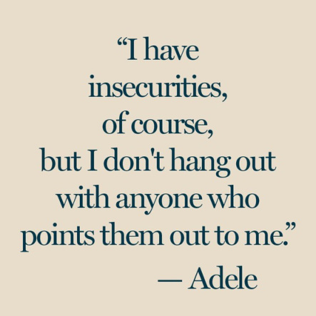 Insecurities ADELE